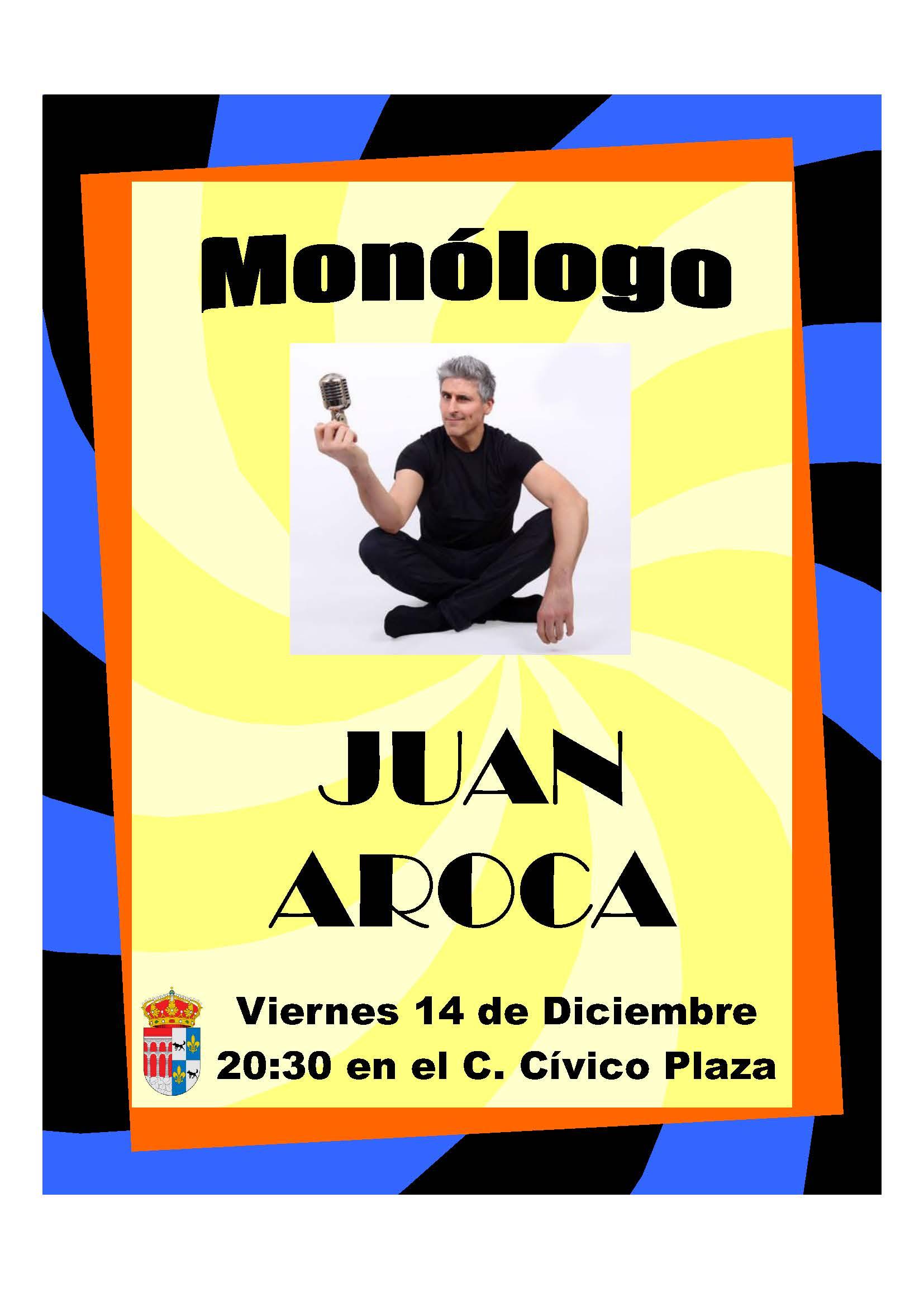 Cartel Monologo Jua Aroca 14/12/2018
