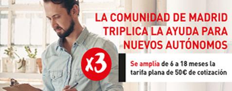 La comunidad de Madrid triplica la ayuda para nuevos autónomos. Se amplía de 6 a 18 meses las traifa plana de 50€ de cotización.